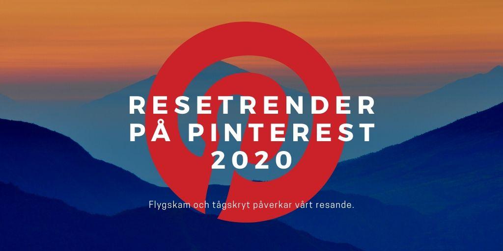 Resetrender på Pinterest 2020